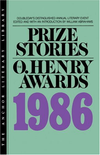 Prize Stories 1986: The O. Henry Awards (Prize Stories (O Henry Awards))
