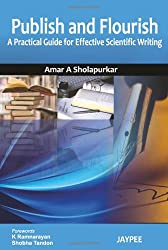 Publish and Flourish: A Practical Guide for Effective Scientific Writing