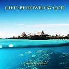 Gifts Bestowed by God Hörbuch von Neville Goddard Gesprochen von: Russell Stamets