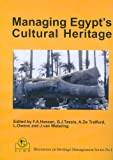 img - for Managing Egypt's Cultural Heritage (Egyptian Cultural Heritage Organisation Discourses on Heritage Management) book / textbook / text book