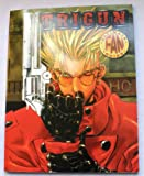 Trigun: Ultimate Fan Guide Number 1 (1894525361) by Michelle Lyons