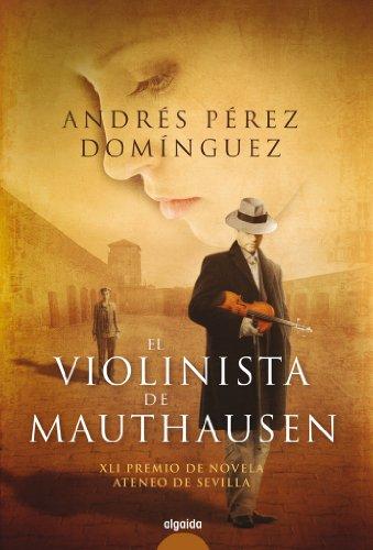El Violinista De Mauthausen