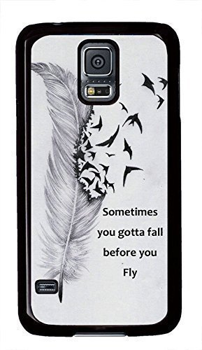 Sometimes You Gotta Fall Before You Fly Characteristic Quote Samsung Galaxy S5 I9600 Case (Make Your Own Galaxy S5 Case compare prices)