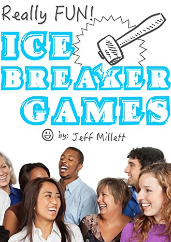 really-fun-ice-breaker-games-really-fun-group-games-book-2-english-edition