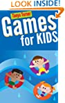 Games for Kids: 101 Easy Indoor or Ou...