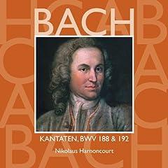 Bach, JS : Sacred Cantatas BWV Nos 188 & 192