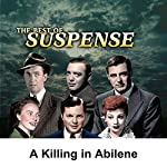 Suspense: A Killing in Abilene | Parley Baer