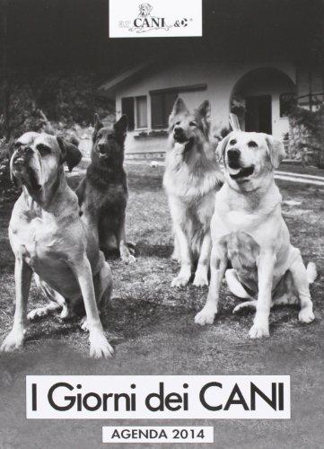 I giorni dei cani. Agenda 2014
