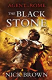 The Black Stone (Agent of Rome)