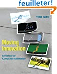 Moving Innovation: A History of Compu...