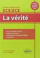 La Vérité. Prépas Commerciales ECE/ECS Thème de Culture Générale 2015