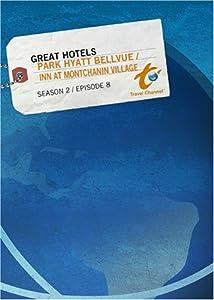 Great Hotels Season 2 - Episode 8: Park Hyatt Philadelphia at the Bellevue / Inn at Montchanin Villa