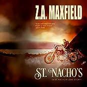 St. Nacho's: St. Nacho's, Book 1 | Z. A. Maxfield