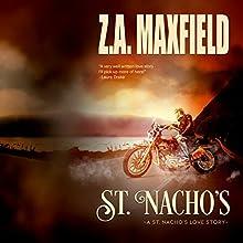 St. Nacho's: St. Nacho's, Book 1 (       UNABRIDGED) by Z. A. Maxfield Narrated by Thomas Fawley