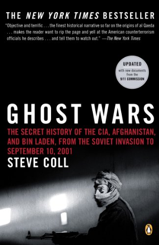 Ghost Wars: The Secret History of the CIA, Afghanistan,...