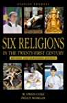 One World- Six Religions in the Twent...