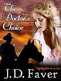The Doctors Choice~Badlands (Contemporary Western Romantic Suspense)