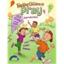 TEACHING CHILDREN TO PRAY, AGES 4&5