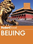 Fodor's Beijing (Full-color Travel Gu...