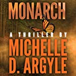 Monarch | Michelle Davidson Argyle