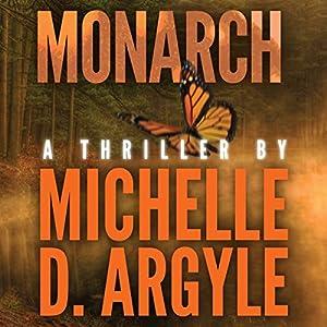 Monarch | [Michelle Davidson Argyle]