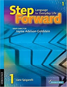Download book Step Forward 1: Language for Everyday Life Student Book (Step Forward (Oxford))