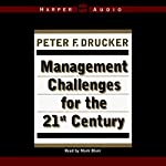 Management Challenges for the 21st Century | Peter F. Drucker