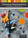 img - for Teaching Mathematics Foundations to Middle Years 1st edition by Siemon, Dianne, Beswick, Kim, Brady, Kathy, Clark, Julie, Fa (2012) Paperback book / textbook / text book