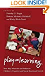 Play = Learning: How Play Motivates a...