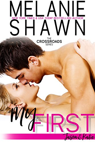ebook: My First - Jason & Katie (Crossroads, Book 1) (B00D9CMLNA)