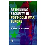 img - for Rethinking Security in Post-Cold-War Europe book / textbook / text book