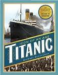 Titanic: Icon of an Age
