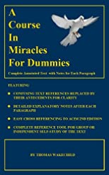 A Course In Miracles for Dummies