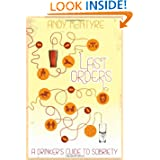 Last Orders: A Drinker's Guide to Sobriety