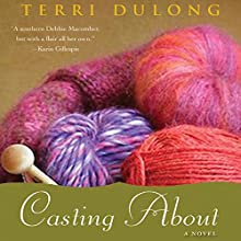 Casting About (       UNABRIDGED) by Terri DuLong Narrated by Kate Udall
