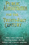 img - for Public Administration for the Twenty-First Century by Philip J. Cooper (1997-11-17) book / textbook / text book