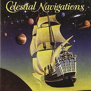Celestial Navigations, Chapter 1 by Celestial Navigations Celstial Navigations