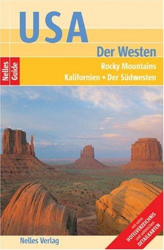 Nelles Guide USA - Der Westen (Reiseführer)