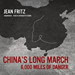 China's Long March: 6,000 Miles of Danger | Jean Fritz
