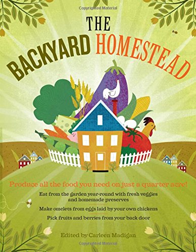 The Backyard Homestead: Produce all the food you need on just a quarter acre! (Complete Guide To Butchering compare prices)
