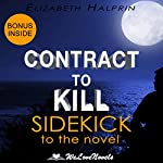 Contract to Kill: Sidekick to the Andrew Peterson Book: The Nathan McBride Series, Book 5   Elizabeth Halprin, WeLoveNovels