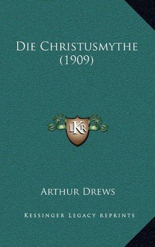Die Christusmythe (1909)