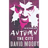 Autumn: The Cityby David Moody