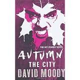 Autumn: The Cityby David Moody