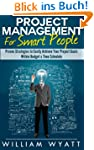 Project Management: For Smart People!...