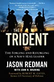 img - for The Trident: The Forging and Reforging of a Navy SEAL Leader book / textbook / text book