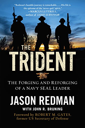 the-trident-the-forging-and-reforging-of-a-navy-seal-leader