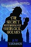 The Secret Notebooks of Sherlock Holmes