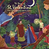 img - for The Story of St. Valentine: More Than Cards and Candied Hearts book / textbook / text book