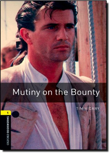 Oxford Bookworms Library 1 Mutiny on the Bounty 3rd